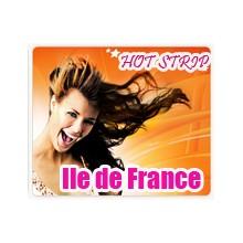 Hot strip en Ile de France