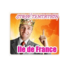 Strip Tentation en Ile de France